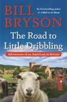 Book Title Image - The road to Little Dribbling adventures of an American in Britain