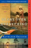 Book Title Image - Glory over everything : beyond the Kitchen house