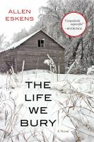 Book Title Image - The life we bury a novel