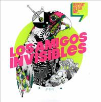 repeat_after_me - los amigos invisibles
