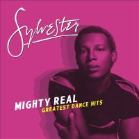 Mighty Real  - Sylvester