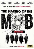 Making of the mob. New York