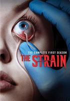 The strain. The complete first season