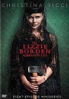 The Lizzie Borden chronicles.