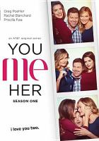 You me her. Season one.
