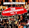 The Commitments. Vol. 2 [sound recording] : music from the original motion picture soundtrack plus 7 great new tracks.