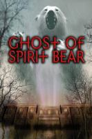 Cover Image of Ghost of Spirit Bear