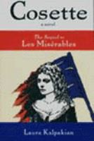 Cosette : the sequel to Les misaerables