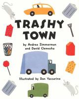 Book cover for Trashy Town by Andrea Zimmerman