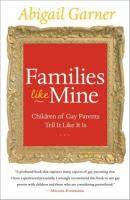 Families like mine : children of gay parents tell it like it is