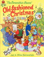 The Berenstain Bears' Old-fashioned Christmas