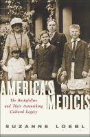 America's Medicis