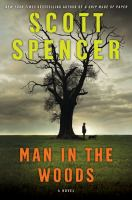 Cover of the book Man in the woods : a novel