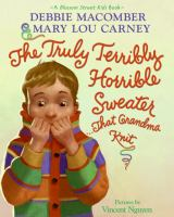 The Truly Terribly Horrible Sweater-- That Grandma Knit