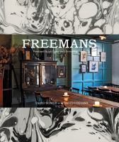Freemans : food and drink, interiors, grooming, style