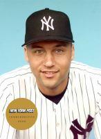 Derek Jeter : born to be a Yankee