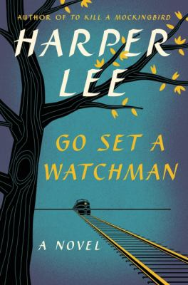 Go Set a Watchman - Harper Lee (20-Nov)