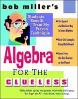 Bob Miller's algebra for the clueless [electronic resource] : algebra