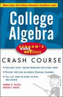 College algebra [electronic resource] : based on Schaum's outline of college algebra by Murray R. Spiegel and Robert E. Moyer