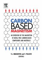Carbon-based magnetism [electronic resource] : an overview of the magnetism of metal free carbon-based compounds and materials