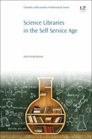 Science libraries in the self-service age : developing new services, targeting new users /