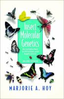 Insect molecular genetics [electronic resource] : an introduction to principles and applications