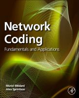 Network coding [electronic resource] : fundamentals and applications.