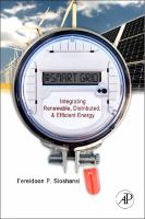 Smart grid [electronic resource] : integrating renewable, distributed & efficient energy