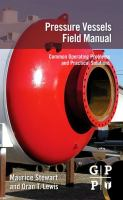 Pressure vessels field manual [electronic resource] : common operating problems and practical solutions