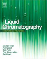 Liquid chromatography [electronic resource] : fundamentals and instrumentation / Salvatore Fanali, Paul R. Haddad, David Lloyd, Colin F. Poole, Peter Schoenmakers.