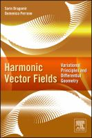 Harmonic vector fields [electronic resource] : variational principles and differential geometry