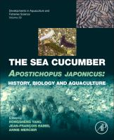 The sea cucumber Apostichopus japonicus : history, biology and aquaculture