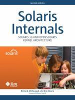 Solaris internals : Solaris 10 and OpenSolaris kernel architecture