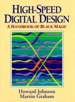 High-speed digital design : a handbook of black magic