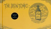 The Iron Tonic, Or, A Winter Afternoon in Lonely Valley
