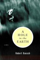 Cover of the book A hole in the earth