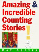 Amazing & Incredible Counting Stories ; A Number of Tall Tales