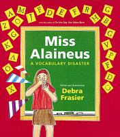 Miss Alaineus : a vocabulary disaster