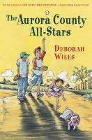 Cover of the book The Aurora County All-Stars