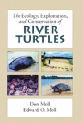 cover of the book The Ecology, Exploitation, and Conservation of River Turtles