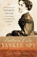 Southern Lady, Yankee Spy