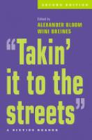 &quot;Takin' it to the streets&quot; : a sixties reader