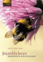 Bumblebees : their behaviour and ecology