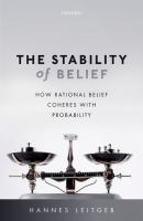 Stability of belief : how rational belief coheres with probability /