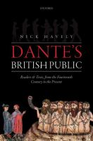 Dante's British public : Readers and Texts, from the Fourteenth Century to the Present