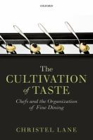 The cultivation of taste : chefs and the organization of fine dining