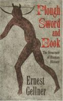Plough, sword, and book : the structure of human history