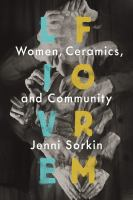 Live form : women, ceramics, and community cover