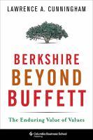 Berkshire beyond Buffett : the enduring value of values