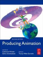 Producing animation [electronic resource]